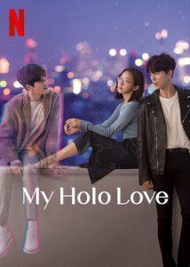 ซีรี่ย์เกาหลี My Holo Love (2020) วุ่นรักโฮโลแกรม พากย์ไทย Ep.1-12(จบ) Netflix free