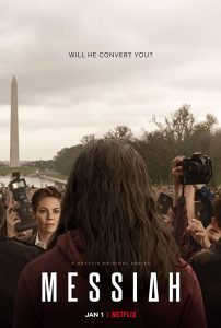 ดูซีรี่ย์ออนไลน์ Messiah (2020) เมสสิยาห์ ปาฏิหาริย์สะเทือนโลก ซับไทย Netflix HD
