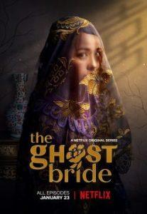 ดูซีรี่ย์ The Ghost Bride (2020) เจ้าสาวเซ่นศพ