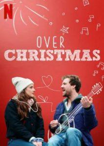 ดูซีรี่ย์ออนไลน์ Over Christmas (2020) รักกันวันคริสต์มาส [Ep.1-3 จบ] NETFLIX