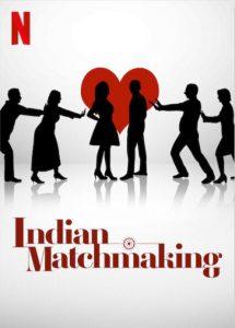 ซีรี่ย์ฝรั่ง Indian Matchmaking Season 1 (2020) แม่สื่อภารตะ