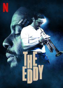 ดูซีรี่ย์ใหม่ The Eddy (2020) ดิ เอ็ดดี้ คลับแจ๊สเมืองฝัน ซับไทย
