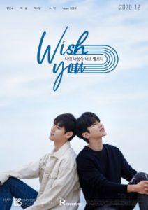 ซีรี่ย์เกาหลี WISH YOU : Your Melody In My Heart (2020) ฉันขอเพียงแค่เธอ