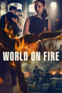 ซีรี่ย์ฝรั่ง World on Fire (2019)