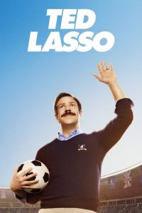 ดูซีรี่ย์ฝรั่ง Ted Lasso Season 1 (2020) ซับไทย EP1 – EP10 [จบ]
