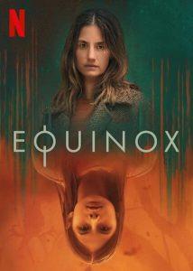 ดูซีรี่ย์ใหม่ Equinox Season 1 (2020) อิควิน็อกซ์ ซับไทย EP1-EP6 [จบ]