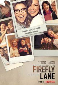 ซีรี่ย์ฝรั่ง Firefly Lane (2021) ไฟร์ฟลายเลน มิตรภาพและความทรางจำ