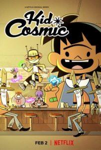 ดูซีรี่ย์ออนไลน์ Kid Cosmic (2021) คิด คอสมิก: เจ้าหนูพลังจักรวาล EP1-EP10 [จบ]