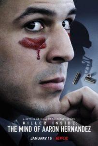 ดูซีรี่ย์ Killer Inside: The Mind of Aaron Hernandez (2020) ฆาตกรแฝง: เจาะจิตแอรอน เฮอร์นันเดซ