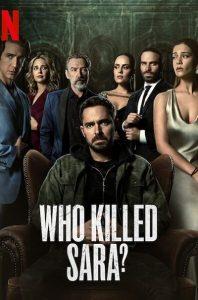 ดูซีรี่ย์ - ซีรี่ย์ฝรั่ง Who Killed Sara? (2021) ใครฆ่าซาร่า