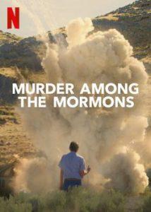 ซีรี่ย์ฝรั่ง Murder Among the Mormons Season 1 (2021)