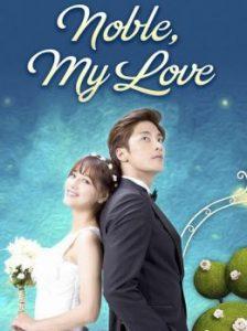 ซีรี่ย์เกาหลี Noble My Love (2017) ซับไทย EP1-20 [จบเรื่อง]
