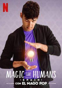 ดูซีรี่ย์ Magic for Human Spain (2021) มายากล ค้น มนุษย์ สเปน
