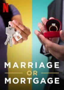 ซีรี่ย์ฝรั่ง Marriage or Mortage (2021) รักต้องเลือก: บ้านหรือแต่ง | Netflix