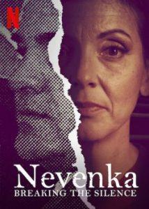 ซีรี่ย์ฝรั่ง Nevenka: Breaking the Silence (2021) เนเวนก้า: ทลายความเงียบงัน | Netflix