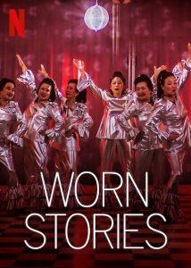 ซีรี่ย์ฝรั่ง Worn Stories (2021) | Netflix