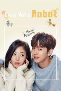 ซีรี่ย์เกาหลี I'm Not a Robot (2017) รักนี้หัวใจไม่โรบอต