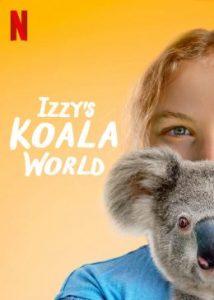 ดูซีรี่ย์ฝรั่ง Izzy's Koala World (2020) ซับไทย เต็มเรื่อง