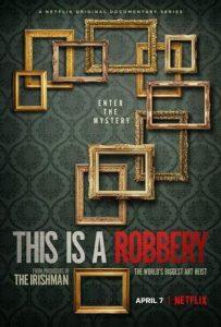 ซีรี่ย์ฝรั่ง This Is a Robbery: The World's Biggest Art Heist (2021) ปล้นงานศิลป์บันลือโลก