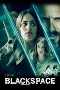 ดูซีรี่ย์ฝรั่ง BlackSpace (2020) แบล็คสเปซ HD EP1-8 [จบ] | Netflix
