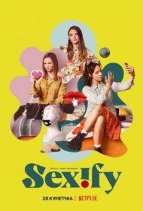 ดูซีรี่ย์ฝรั่ง Sexify (2021) เซ็กซิฟาย | Netflix
